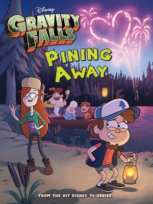 Pining Away by Disney Book Group. WAIT LIST eBook.