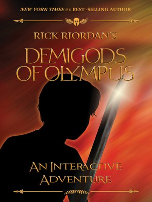 The Demigods of Olympus by Rick Riordan. AVAILABLE eBook.