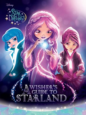 A Wisher's Guide to Starland by Disney Book Group. AVAILABLE eBook.