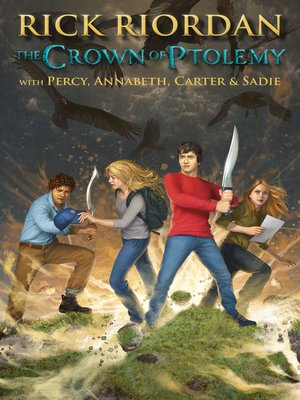 The Crown of Ptolemy by Rick Riordan. AVAILABLE eBook.