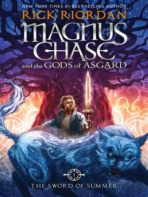 The Sword of Summer by Rick Riordan. AVAILABLE eBook.