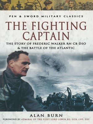 The Fighting Captain by Alan Burn.                                              AVAILABLE eBook.
