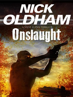 Onslaught by Nick Oldham. AVAILABLE eBook.