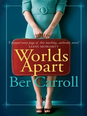 Worlds Apart by Ber Carroll.                                              AVAILABLE eBook.