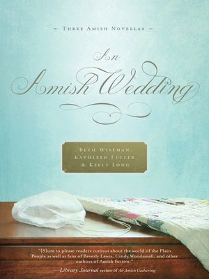An Amish Wedding by Beth Wiseman. AVAILABLE eBook.