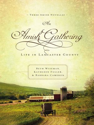 An Amish Gathering by Beth Wiseman. AVAILABLE eBook.