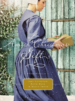 An Amish Christmas Gift by Amy Clipston. AVAILABLE eBook.