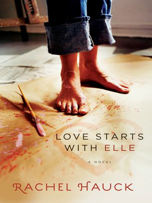 Love Starts with Elle by Rachel Hauck. WAIT LIST eBook.