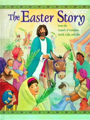 The Easter Story by Cathy Ann Johnson. AVAILABLE eBook.