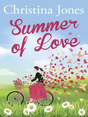 Summer of Love by Christina Jones.                                              AVAILABLE eBook.