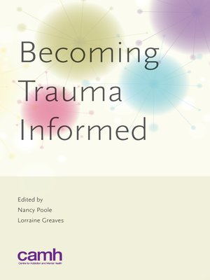Becoming Trauma Informed by Nancy Poole. AVAILABLE eBook.