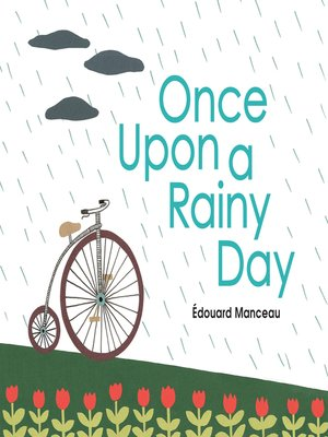 Once Upon a Rainy Day by Édouard Manceau. AVAILABLE eBook.