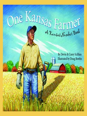 One Kansas Farmer by Devin Scillian. AVAILABLE eBook.