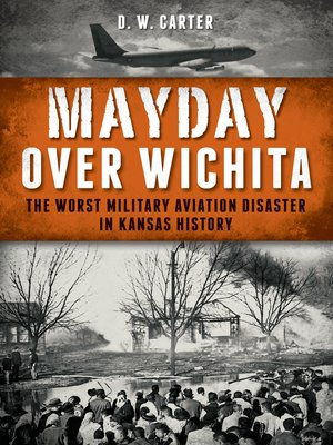 Mayday Over Wichita by D.W. Carter. WAIT LIST eBook.