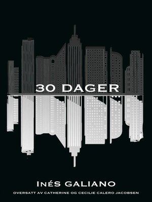 30 Dager by Ines Galiano. AVAILABLE eBook.