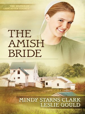 The Amish Bride by Mindy Starns Clark. AVAILABLE eBook.