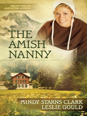 The Amish Nanny by Mindy Starns Clark. AVAILABLE eBook.