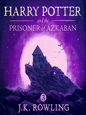 Harry Potter and the Prisoner of Azkaban by J.K. Rowling.                                              AVAILABLE Audiobook.
