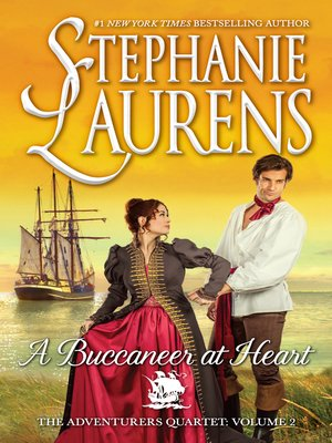 A Buccaneer At Heart by STEPHANIE LAURENS. AVAILABLE eBook.