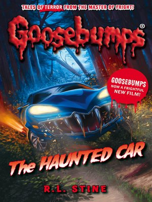 The Haunted Car by R. L. Stine. AVAILABLE eBook.