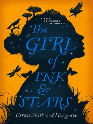 The Girl of Ink & Stars by Kiran Millwood Hargrave. AVAILABLE eBook.