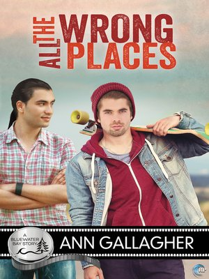 All the Wrong Places by Ann Gallagher. AVAILABLE eBook.