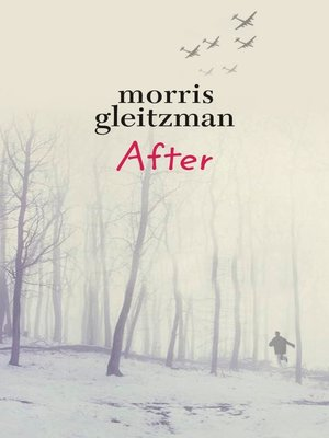 After by Morris Gleitzman.                                              AVAILABLE eBook.