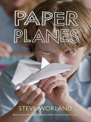 Paper Planes by Steve Worland.                                              AVAILABLE eBook.