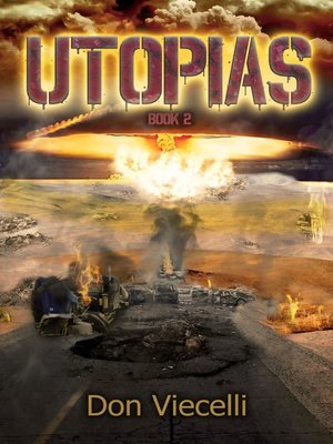 Utopias by Don Viecelli.                                              AVAILABLE eBook.