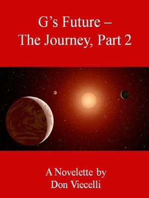 The Journey, Part 2 by Don Viecelli.                                              AVAILABLE eBook.