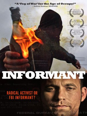 Informant by Jamie Meltzer. AVAILABLE Video.