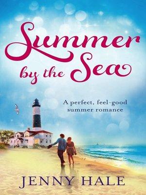 Summer by the Sea by Jenny Hale. WAIT LIST eBook.