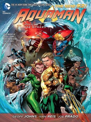 Aquaman, Volume 2 by Geoff Johns. AVAILABLE eBook.