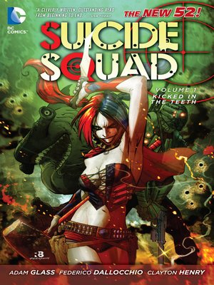 Suicide Squad, Volume 1 by Adam Glass. AVAILABLE eBook.