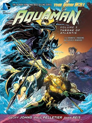 Aquaman, Volume 3 by Geoff Johns. AVAILABLE eBook.