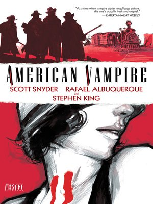 American Vampire, Volume 1 by Stephen King.                                              AVAILABLE eBook.