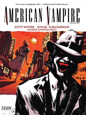 American Vampire, Volume 2 by Scott Snyder. AVAILABLE eBook.