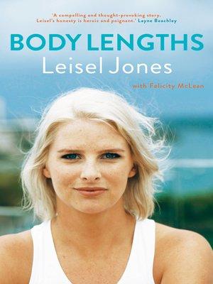 Body Lengths by Leisel Jones. AVAILABLE eBook.