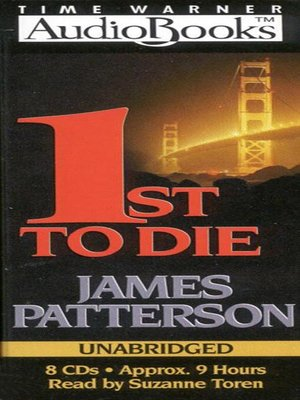 1st to Die by James Patterson. AVAILABLE Audiobook.