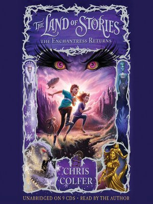 The Enchantress Returns by Chris Colfer. AVAILABLE Audiobook.