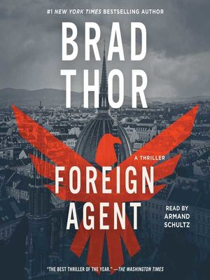 Foreign Agent by Brad Thor. AVAILABLE Audiobook.