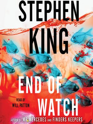 End of Watch by Stephen King. WAIT LIST Audiobook.