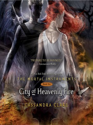 City of Heavenly Fire by Cassandra Clare.                                              AVAILABLE Audiobook.
