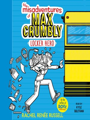 The Misadventures of Max Crumbly 1 by Rachel Renée Russell.                                              AVAILABLE Audiobook.
