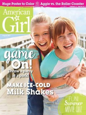 American Girl Magazine by American Girl Publishing, Inc..                                              AVAILABLE Periodicals.
