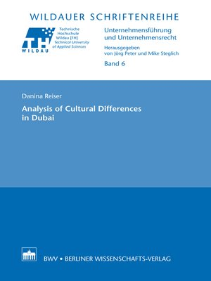 Analysis of Cultural Differences in Dubai by Danina Reiser. AVAILABLE eBook.