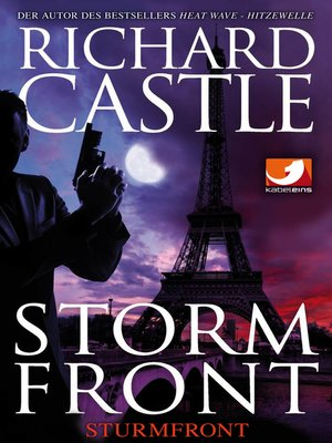 Derrick Storm 1 by Richard Castle. AVAILABLE eBook.