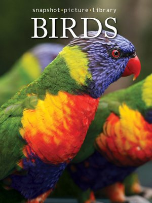 Birds by Snapshot Picture Library. AVAILABLE eBook.